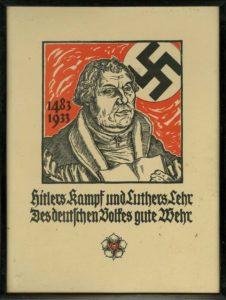 """Nazistisk plakat med teksten """"Hitlers kamp og Luthers lære gir det beste forsvar for det tyske folk""""."""